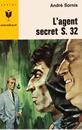L'agent secret S.32
