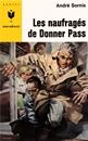 Les naufragés de Donner Pass