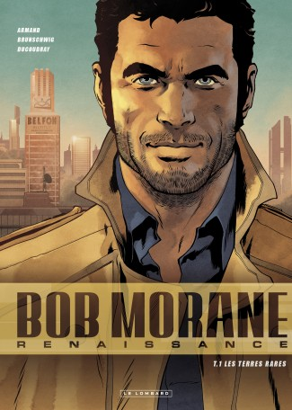 Bob Morane Renaissance tome 1